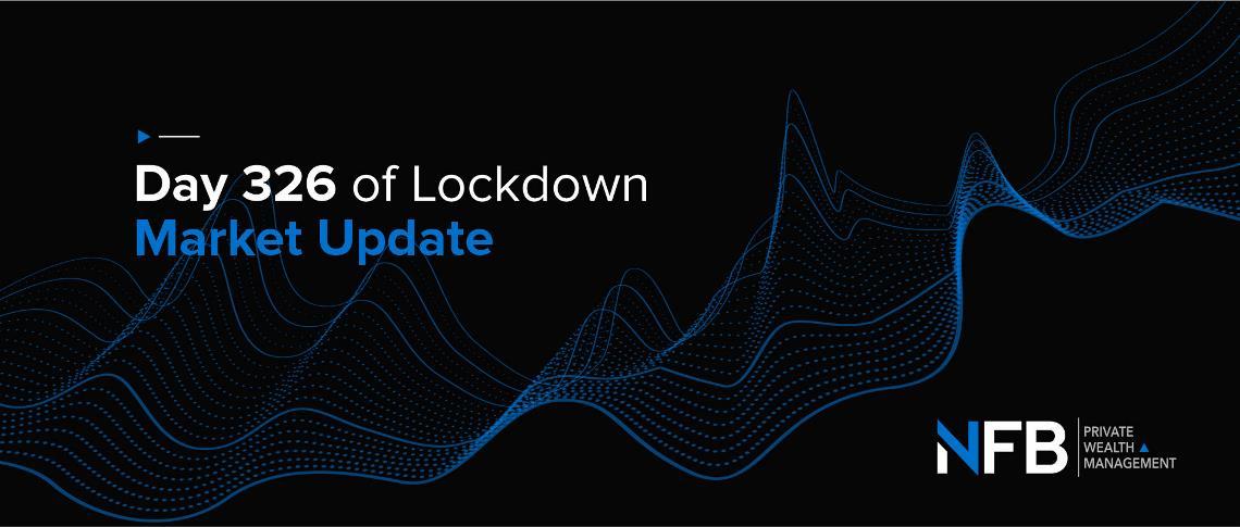 Day 326 of Lockdown | Market Update