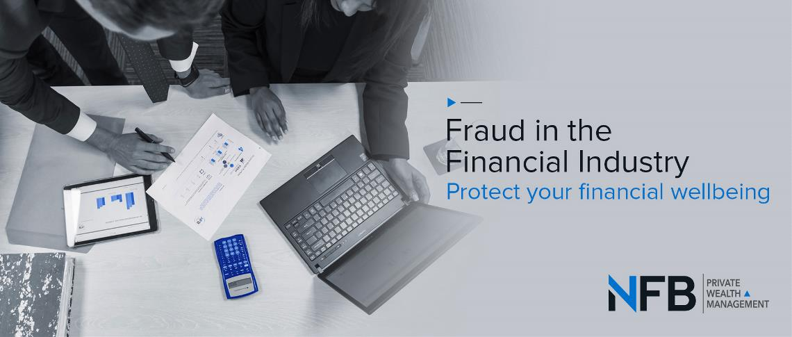 Fraud in the Financial Industry