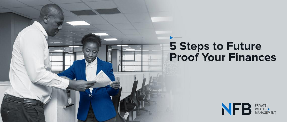 5 Steps to future proof your finances