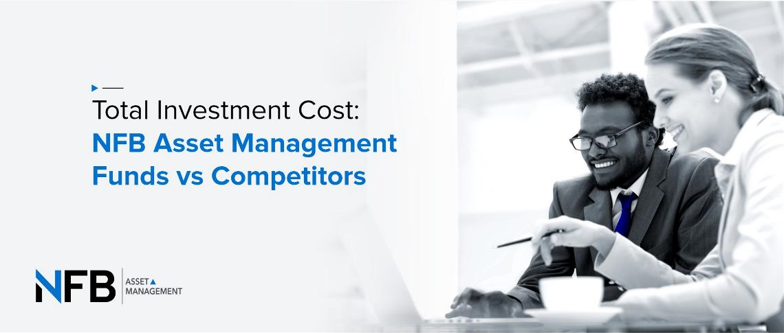 Total Investment Cost: NFB Asset Management Funds vs Competitors