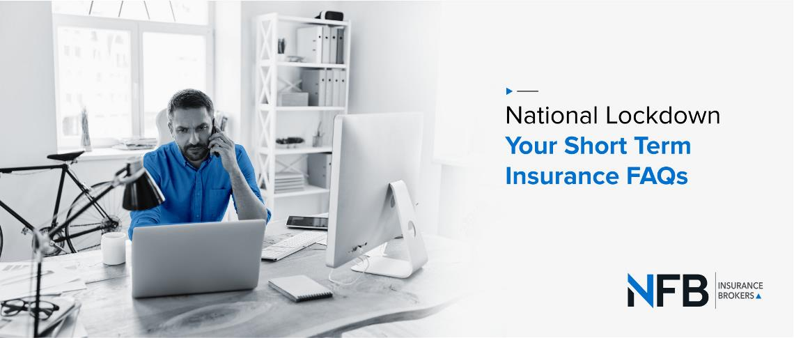 National Lockdown - Your Short Term Insurance FAQs